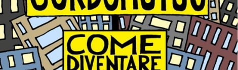 """Vincenzo Trama - """"Sordomutuo - Come diventare il più grande scrittore del tuo condominio nonostante la famiglia"""" di Alessandro Angeli"""
