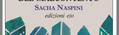"""Gordiano Lupi - """"Le case del malcontento"""" di Sacha Naspini"""