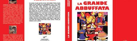 """""""La grande abbuffata"""" di Patrice Avella e Gordiano Lupi"""