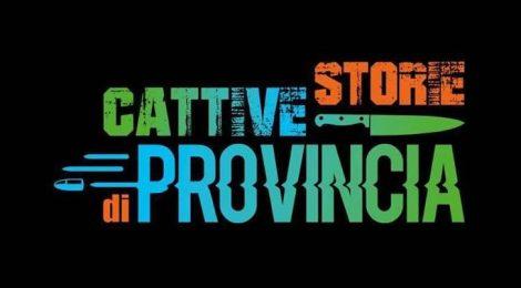 Cinema - Cattive storie di provincia, il film