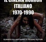 Gordiano Lupi - Federico Tadolini - Il cinema horror italiano 1970-1990