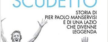 """Gordiano Lupi - Simone Manservisi - """"L'alba dello scudetto"""""""
